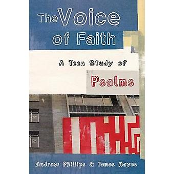 The Voice of Faith by Phillips & Andrew