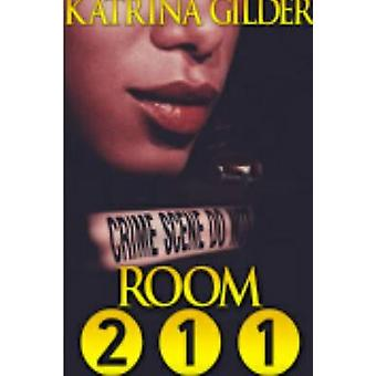 Room 211 by Gilder & Katrina