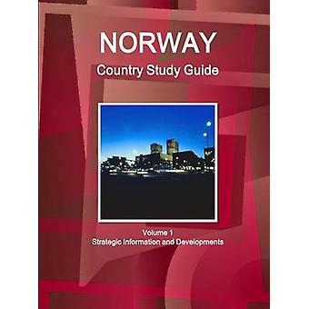 Norway Country Study Guide Volume 1 Strategic Information and Developments by IBP & Inc.