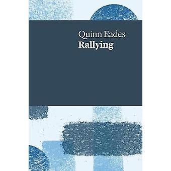 Rallying by Eades & Quinn