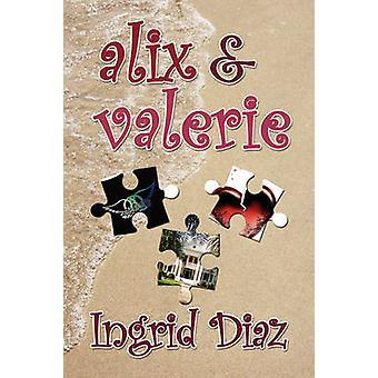Alix  Valerie by Diaz & Ingrid