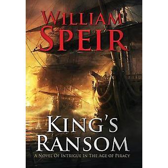 Kings Ransom by Speir & William