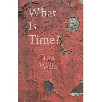 What Is Time by Truls Wyller