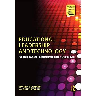 Educational Leadership and Technology - Preparing School Administrator