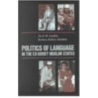 Politics Of Language In The Ex-Soviet Muslim States - Azerbaijan - Uzb