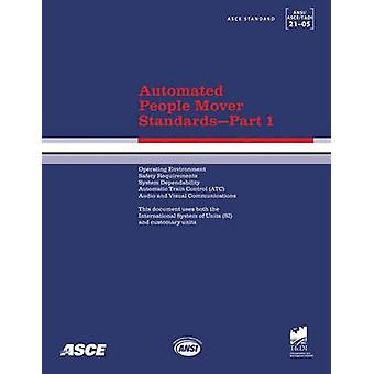 Automated People Mover Standards - Pt. 1 - ASCE 21-05 - 9780784408735 B