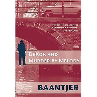 Dekok and Murder by Melody by Albert C. Baantjer - 9780972577694 Book