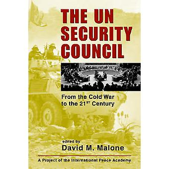 The U.N. Security Council - From the Cold War to the 21st Century by D