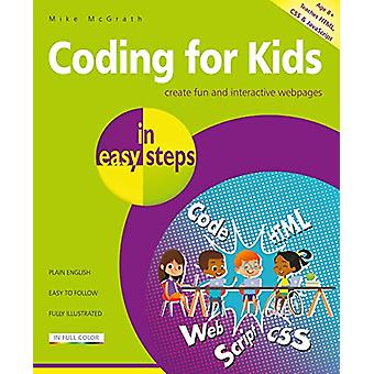 Coding for Kids in easy steps by Mike McGrath - 9781840788396 Book