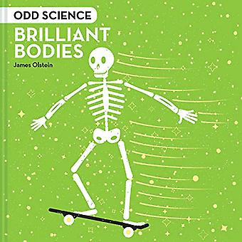 Odd Science - Brilliant Bodies di James Olstein - 9781843654216 Libro