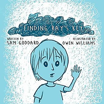 Finding Ray's Key by Sam Goddard - 9781912635009 Book