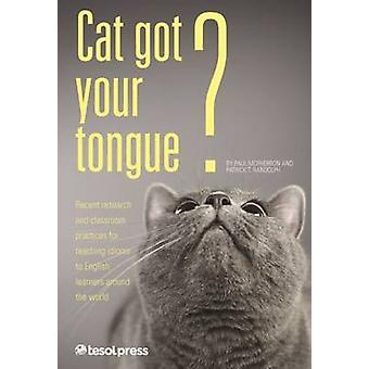 Cat Got Your Tongue? Teaching Idioms to English Learners by Paul McPh