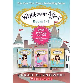 Whatever After Books 1-3 by Sarah Mlynowski - 9781338101751 Book