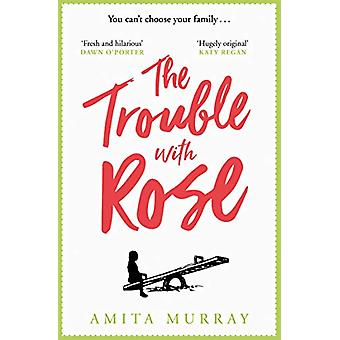 The Trouble with Rose by Amita Murray - 9780008291242 Book
