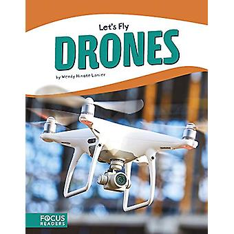 Let's Fly - Drones by  -Wendy -Hinote Lanier - 9781641853941 Book