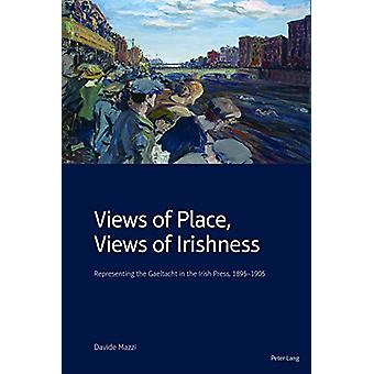 Views of Place - Views of Irishness - Representing the Gaeltacht in th