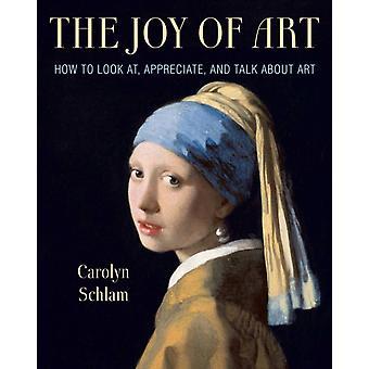 Joy of Art by Carolyn Schlam