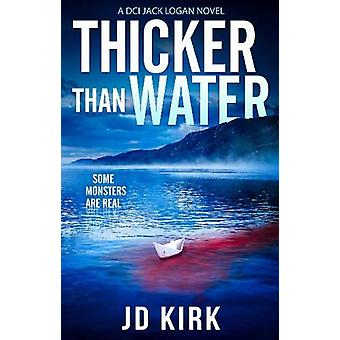 Thicker Than Water by J.D. Kirk - 9781912767137 Book
