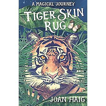 Tiger Skin Rug by Joan Haig - 9781911279648 Book