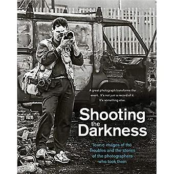 Shooting the Darkness: Iconic images of the Troubles and the stories of the photographers who took them