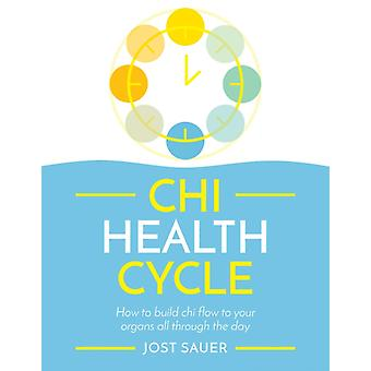 Chi Health Cycle by Sauer & Jost