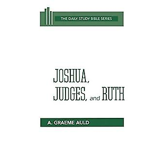 Josué, Jueces y Rut (The Daily Study Bible Series)