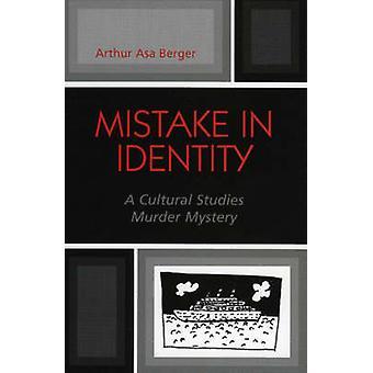 Virhe identiteetissä - Arthur Asan kulttuuritutkimusten murhamysteeri