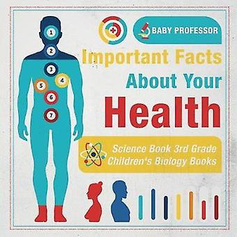 Important Facts about Your Health - Science Book 3rd Grade Children's