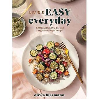LIV B's Easy Everyday