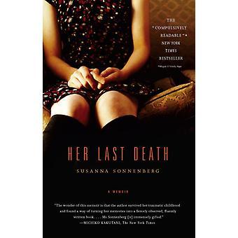 Her Last Death  A Memoir by Susanna Sonnenberg