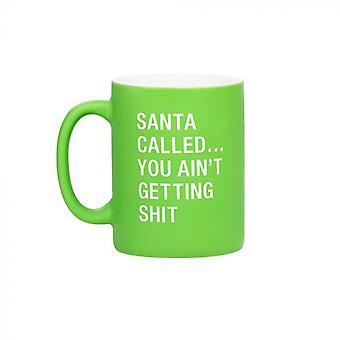 Say What Santa Called Mug