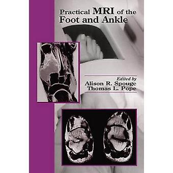 Praktische MRT von Fuß und Knöchel