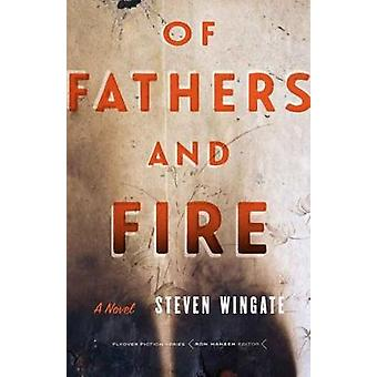 Of Fathers and Fire