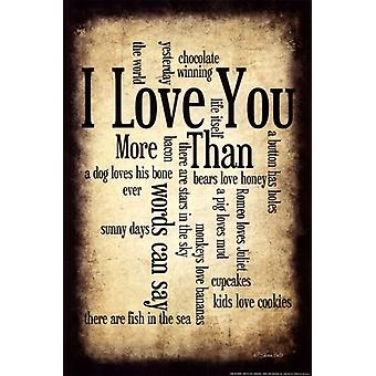 I Love You More I Poster Print by Susan Ball (12 x 18)