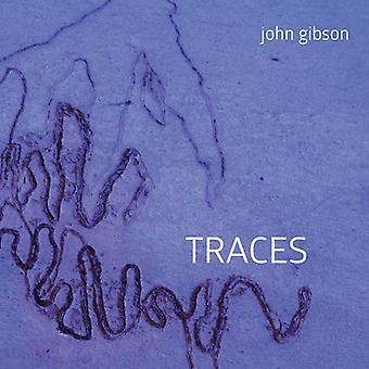 Gibson / Gleiser / Hultgren / Shuster - John Gibson: Traces [CD] USA import