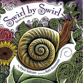 Tourbillon de Swirl - spirales dans la Nature par Joyce Sidman - Beth Krommes - 97