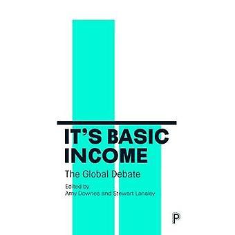 Det är grundläggande inkomster - den globala debatten av Stewart Lansley - 97814473439