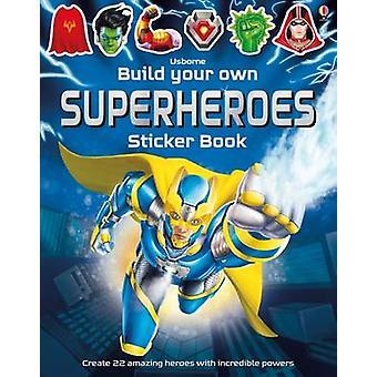 Build Your Own Superheroes by Simon Tudhope - Reza Ilyasa - 978147491