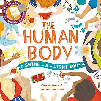 The Human Body by Carron Brown - Rachael Saunders - 9781782403920 Book