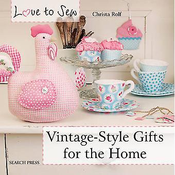 Style vintage cadeaux pour la maison par Christa Rolf - livre 9781782211488
