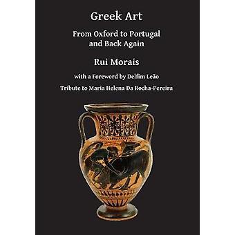 الفن اليوناني-من جامعة أكسفورد إلى البرتغال والعودة مرة أخرى بروي مورايس-978
