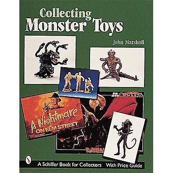 Het verzamelen van Monster speelgoed door John Marshall - 9780764309236 boek