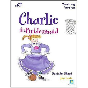 Charlie brudtärna: vit nivå (Rigby stjärna guidad)