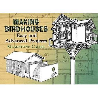 Fazer Birdhouses: Fácil e avançados projetos (Dover Books na cinzeladura de madeira &)