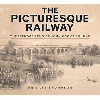 La pittoresca ferrovia: Le litografie di John Cooke Bourne