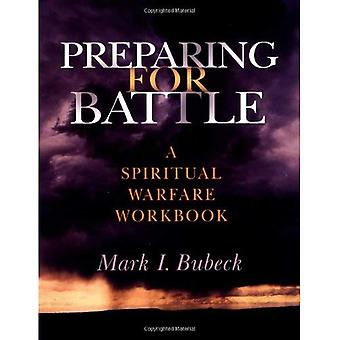 Förbereder sig för strid: en andlig krigföring arbetsbok