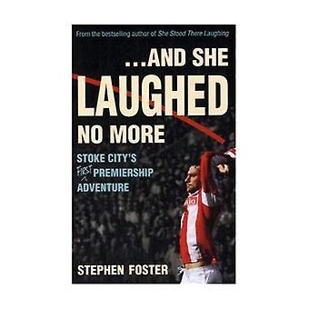 .. Et elle riait plus: Aventure de Premiership (première) de la ville de Stoke