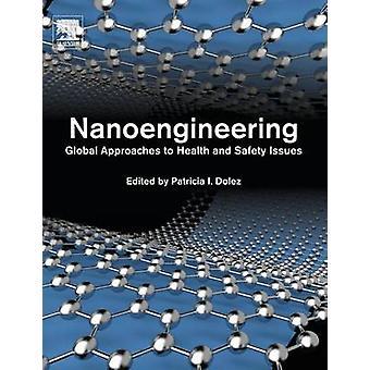 Nanoengineering globala strategier för hälsa och säkerhetsfrågor av Dolez & Patricia