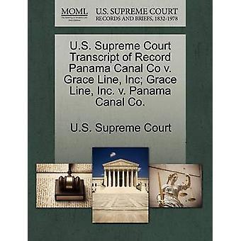 US Supreme Court avskrift av posten Panamakanalen Co v. Grace linje Inc Grace Line Inc. v. Panamakanalen Co. av US Supreme Court