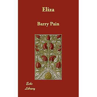 Eliza di dolore & Barry